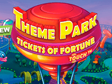 В аппарат Theme Park – Tickets Of Fortune играйте онлайн бесплатно